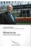Moralpolitik - Speeches and articles 2001