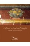 Cultures culinaires d'Europe - Identité, diversité, dialogue