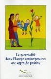 La parentalité dans l'Europe contemporaine: une approche positive
