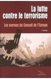 La lutte contre le terrorisme - Les normes du Conseil de l'Europe (3ème édition)