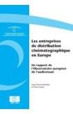 Les entreprises de distribution cinématographique en Europe