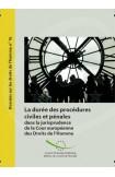 La durée des procédures civiles et pénales dans la jurisprudence de la Cour européenne des Droits de l'Homme (Dossiers sur les droits de l'homme n° 16)