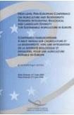 Conférence paneuropéenne à haut niveau sur l'agriculture et la biodiversité : vers une intégration de la diversité biologique et paysagère, pour une agriculture durable en Europe - Actes, Paris, 5-7 juin 2002 (Rencontres environnement n° 53) (avri