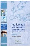 La Charte européenne des langues régionales ou minoritaires - Un commentaire analytique