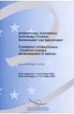 """Conférence internationale """"Tourisme durable, environnement et emploi"""" - Actes, Berlin, octobre 2000 (Rencontres environnement n° 51)"""