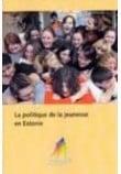 La politique de la jeunesse en Estonie