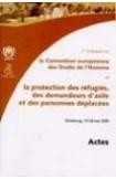 2ème colloque sur la Convention européenne des Droits de l'Homme et la protection des réfugiés, des demandeurs d'asile et des personnes déplacées - Strasbourg, mai 2000