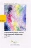 La diversité linguistique en faveur de la citoyenneté démocratique en Europe - Actes, mai 1999