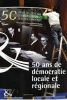 50 ans de démocratie locale...