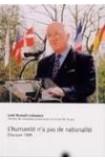 L'humanité n'a pas de nationalité - Discours 1999