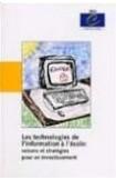 Les technologies de l'information à l'école: raisons et stratégies pour un investissement