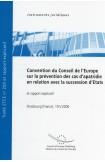 Convention du Conseil de l'Europe sur la prévention des cas d'apatridie en relation avec la succession d'Etats et rapport explicatif, 19 mai 2006, STCE no 200