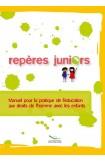 Repères Juniors - Manuel pour l'éducation aux droits de l'homme pour les enfants (Compasito, version française)
