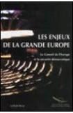Les enjeux de la Grande Europe - le Conseil de l'Europe et la securité démocratique
