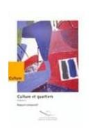 Culture et quartiers,...