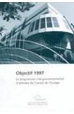 Objectif 1997 - Le programme intergouvernemental d'activités du Conseil de l'Europe
