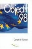 Objectif 1998 - Le programme intergouvernemental d'activités du Conseil de l'Europe