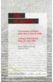 Art et conflit : le processus artistique entre rêve et état de veille - Actes, Paris, mai 1997