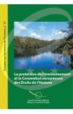 La protection de l'environnement et la Convention européenne des Droits de l'Homme (Dossier sur les droits de l'Homme n° 21)