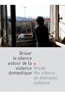 Briser le silence autour de...