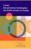 L'accès des personnes handicapées aux droits sociaux en Europe