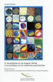 PDF - D'une politique sur les drogues illicites à une politique sur les substances psychoactives