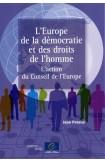 L'Europe de la démocratie et des droits de l'homme - L'action du Conseil de l'Europe
