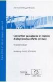 Convention européenne en matière d'adoption des enfants (révisée) et rapport explicatif, 27.XI.2008, STCE n° 202