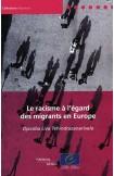 Le racisme à l'égard des migrants en Europe