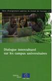 Dialogue interculturel sur les campus universitaires (Enseignement supérieur du Conseil de l'Europe n° 11)