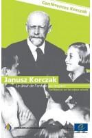 Janusz Korczak: Le droit de...