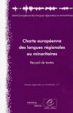 Charte européenne des langues régionales ou minoritaires - Recueil de textes (Langues régionales ou minoritaires, n°7)
