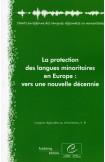 La protection des langues minoritaires en Europe: vers une nouvelle  décennie (Langues régionales ou minoritaires, n°8)