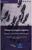 Policies on irregular migrants - Volume IV: Spain and the United Kingdom