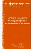La Charte européenne des langues régionales ou minoritaires et les médias (Langues régionales ou minoritaires, n°6)