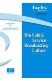 IRIS Special - The Public Service Broadcasting Culture