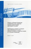 Convention du Conseil de l'Europe sur la Prévention et la Lutte Contre la Violence à l'Egard des Femmes et la Violence Domestique - Série des traités du Conseil de l'Europe n° 210
