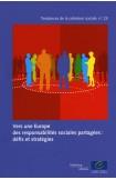 Vers une Europe des responsabilités sociales partagées: défis et stratégies (Tendances de la cohésion sociale n°23)