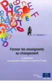 Former les  enseignants au changement - La philosophie du programme Pestalozzi du Conseil de l'Europe (Série Pestalozzi n°1)