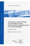 PDF - Convention du Conseil de l'Europe sur la prévention et la lutte contre la violence à l'égard des femmes et la violence domestique et rapport explicatif, Istanbul (Turquie) 11.V.2011, STCE n° 210