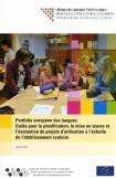 Portfolio européen des langues - Guide pour la planification, la mise en oeuvre et l'évaluation de projets d'utilisation à l'échelle de l'établissement scolaire