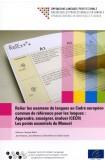 Relier les examens de langues au Cadre européen commun de référence pour les langues : Apprendre, enseigner, évaluer (CECR) Les points essentiels du Manuel