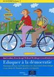 ECD/EDH Volume I : Eduquer à la démocratie - Matériaux de base sur l'éducation à la citoyenneté démocratique et aux droits de l'homme pour les enseignants
