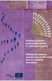 Maintenir les systèmes européens de sécurité sociale dans une économie mondialisée