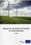 Manuel sur les droits de l'homme et l'environnement (2e édition)