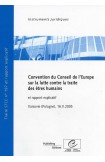Convention du Conseil de l'Europe sur la lutte contre la traite des êtres humains et rapport explicatif, Varsovie (Pologne), 16.V.2005, STCE no. 197