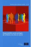 Responsabilité sociale partagée: de la théorie à la mise en oeuvre (Tendances de la cohésion sociale n°24)
