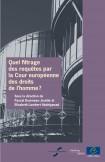 E-pub - Quel filtrage des requêtes par la Cour européenne des droits de l'homme?