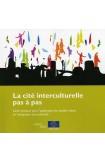 PDF - La cité interculturelle pas à pas – Guide pratique pour l'application du modèle urbain de l'intégration interculturelle