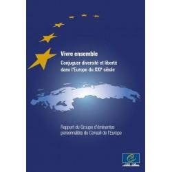 Pdf Vivre Ensemble Conjuguer Diversite Et Liberte Dans L Europe Du Xxie Siecle Rapport Du Groupe D Eminentes Personnalites Du Conseil De L Europe